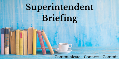 March Superintendent Briefing